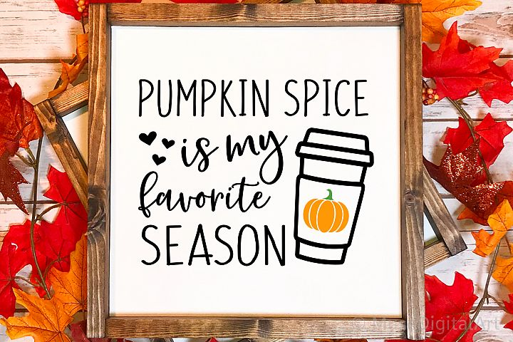 Fall Svg, Pumpkin Spice is My Favorite Season Svg Cut File