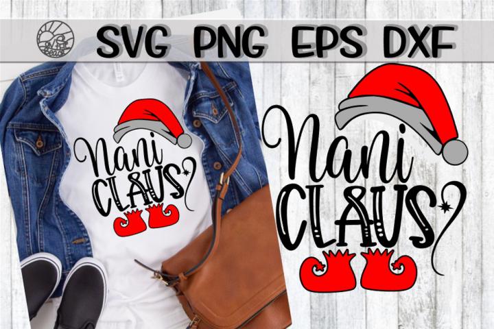 Nani Claus - SVG PNG EPS DXF