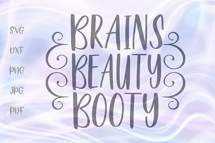 Brains Beauty Booty Funny Bodybuilding Sign Gym Cut File SVG