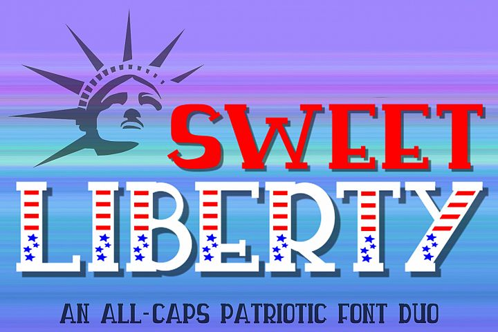 Sweet Liberty - An All-Caps Patriotic Font Duo