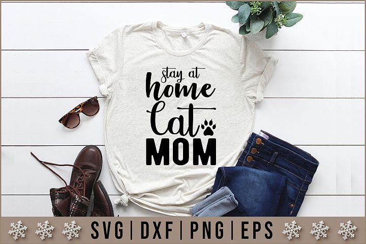 Stay At Home Cat Mom Quotes SVG Design