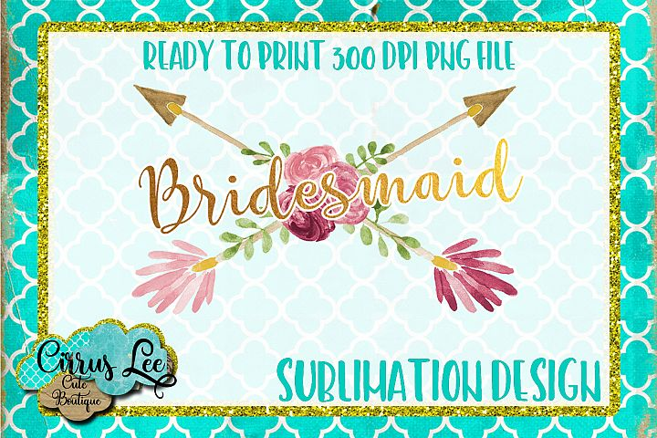 Bridesmaid Sublimation Design