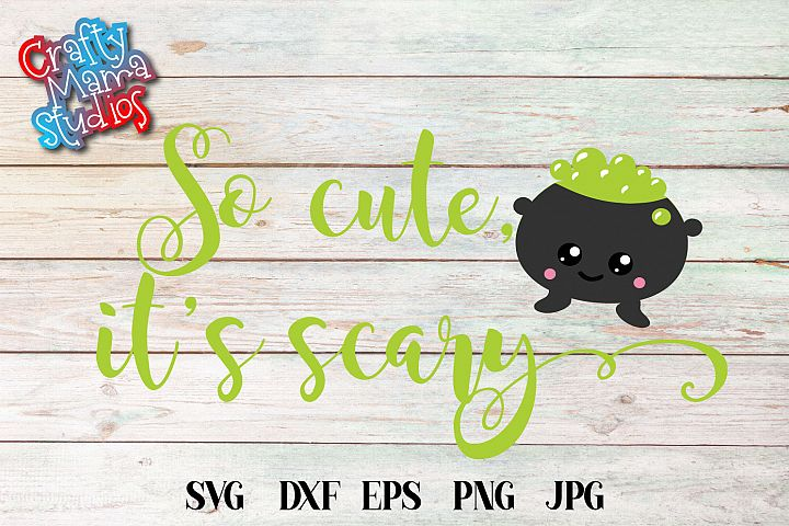 So Cute Its Scary SVG Sublimation, Halloween SVG File
