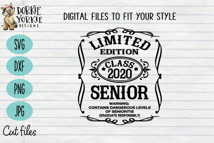 Limited Edition Class of 2020- Senior - Grad - SVG cut file