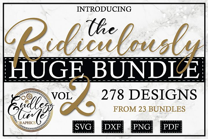 The Ridiculously Huge Bundle 2 - A NEW Massive SVG Set