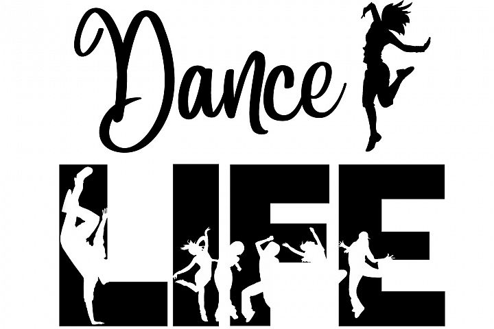 Dance Life SVG Cutting File for the Cricut