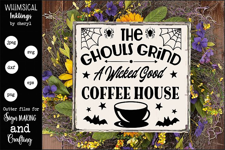 The Ghouls Grind-Halloween Coffee SVG