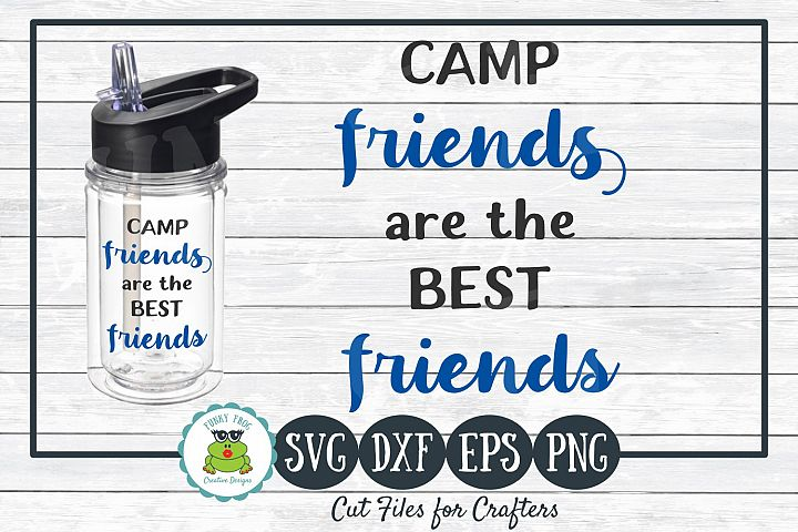 Camp Friends are the Best Friends, SVG Cut File for Crafters