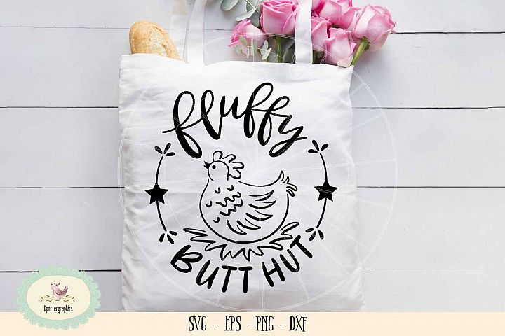Fluffy butt hut chicken SVG PNG Barn animal