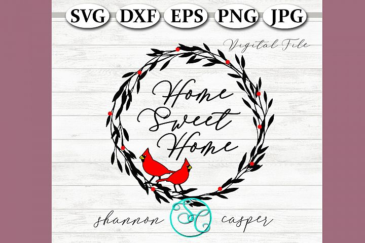 Home Sweet Home SVG |Red Cardinal|Country Decor SVG