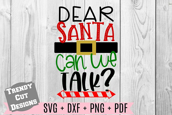 Dear Santa Dear Santa Can we talk SVG