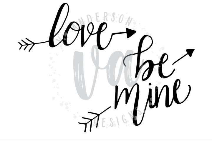 Love and Be Mine Arrow Handwritten Bundle