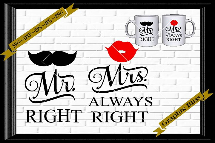 Mr. Right Mrs. Always Right Bride and Groom Love Wedding SVG