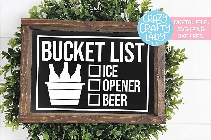 Bucket List Ice Opener Beer SVG DXF EPS PNG Cut File