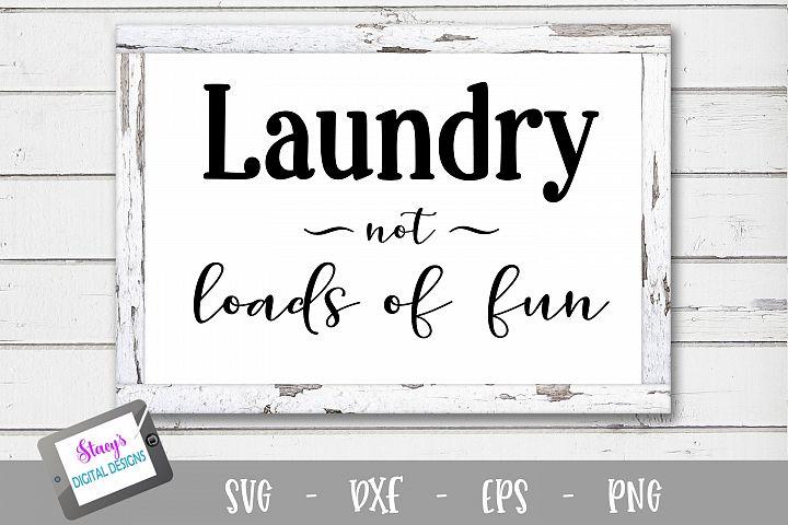 Laundry SVG - Laundry, not loads of fun