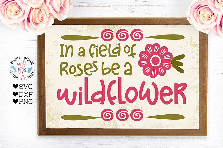 In a field of Roses be a Wildflower Nursery Cut File