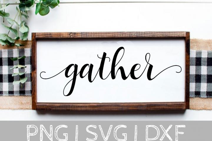 gather Thanksgiving SVG Cut File