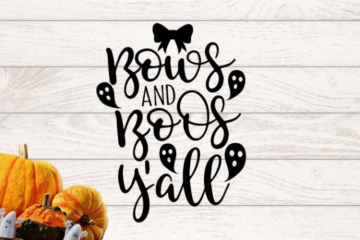 Bows and boos yall Halloween SVG