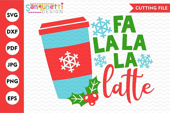 Fa la la late coffee svg, Christmas cut file
