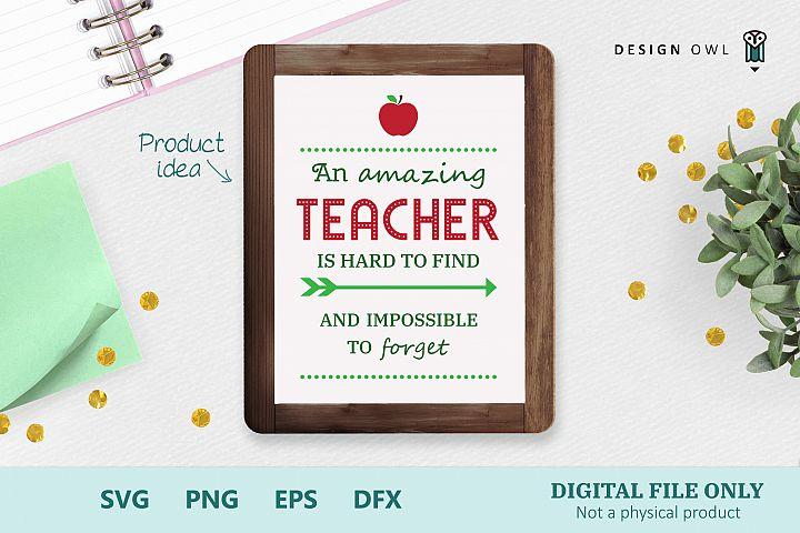 An amazing teacher quote - SVG cut file