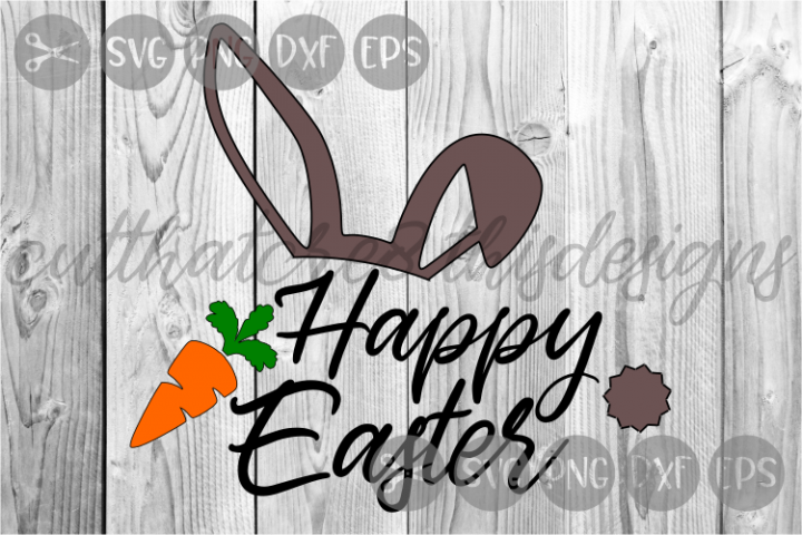 Happy Easter, Bunny Ears, Carrots, Cut File, SVG