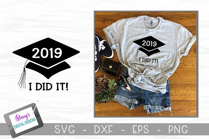 Graduation 2019 SVG - I did it!