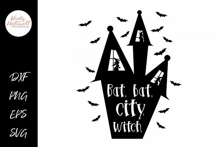 Bat, Bat, City, Witch SVG DXF EPS PNG