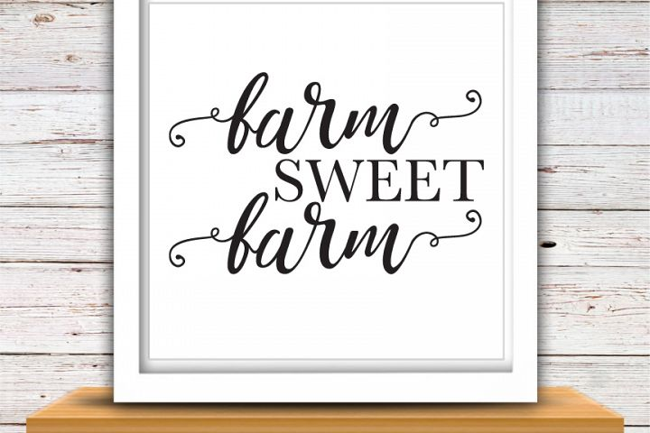 Farm Sweet Farm SVG | Farmhouse SVG | Farmhouse | High Quality Svg Eps Dxf Png Files | Cricut Files Silhouette Cameo | Instant Download
