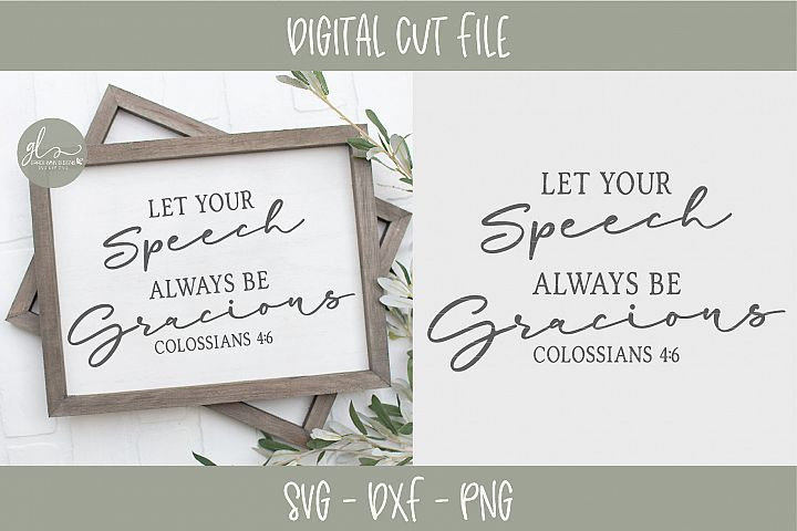 Let Your Speech Always Be Gracious - Scripture SVG