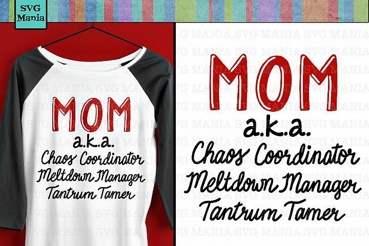 Funny Mom Quote SVG File, Mom Saying SVG, Mom Shirt SVG