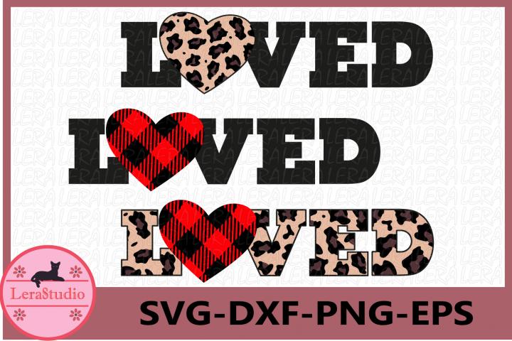 Loved SVG, Heart SVG, Love Leopard Svg, Buffalo Plaid Svg