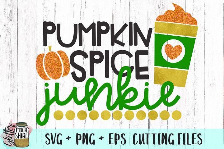 Pumpkin Spice Junkie SVG PNG EPS Cutting Files