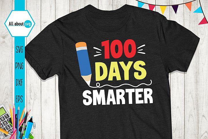 100 Days Smarter Svg, School Svg