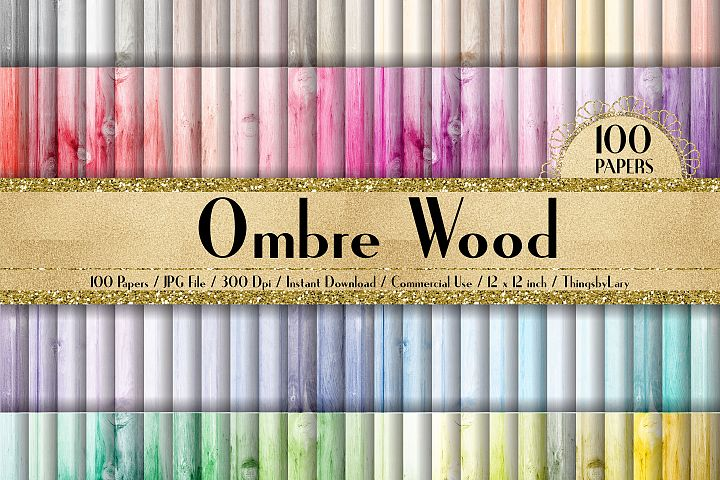 100 Ombre Wood Texture Digital Papers 12 x 12 inch