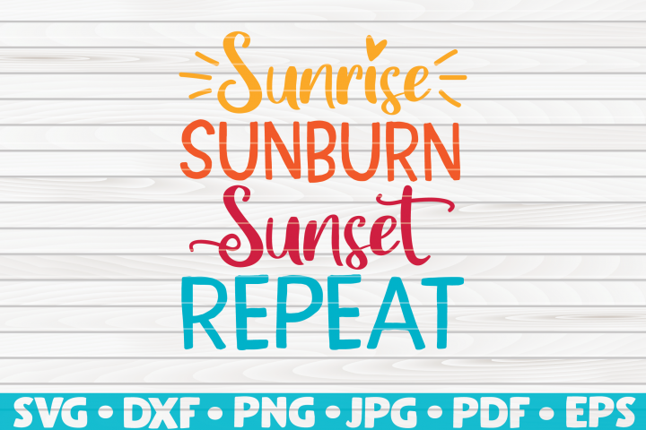 Sunrise Sunburn Sunset Repeat SVG | Summertime Vector