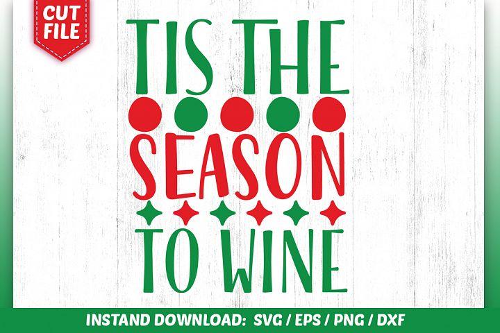Tis the season to wine SVG Design