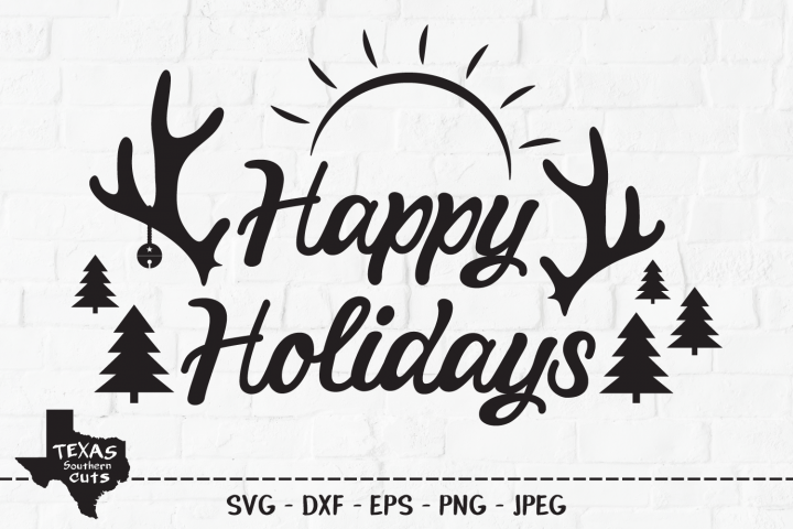 Happy Holidays SVG, Christmas Holiday Shirt Design
