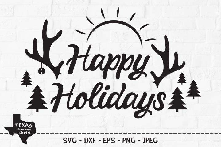 Happy Holidays SVG, Christmas Holiday Shirt Design