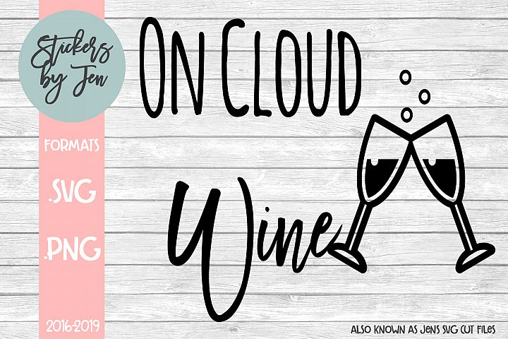 On Cloud Wine SVG Cut File