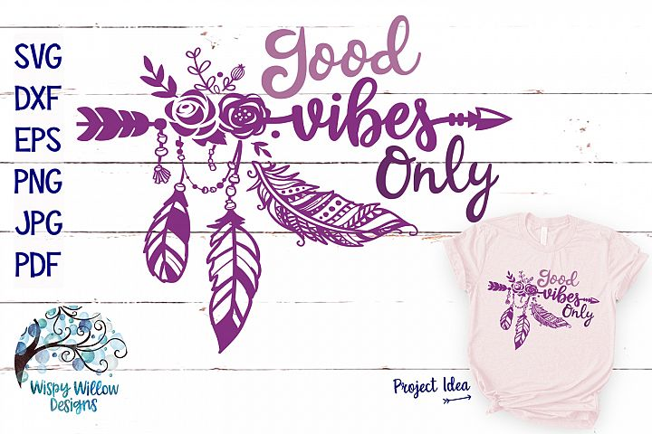 Good Vibes Only SVG | Boho Feather| Hippie SVG Cut File