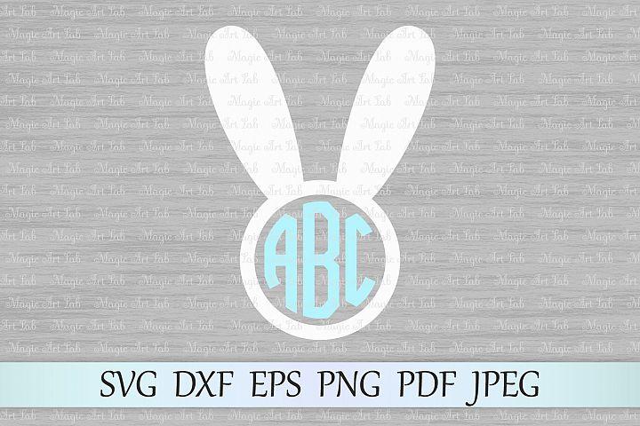 Bunny ears svg, Bunny circle monogram svg, Bunny monogram