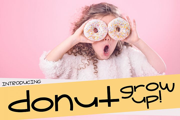 Donut Grow Up a Fun Font with extra Doodles