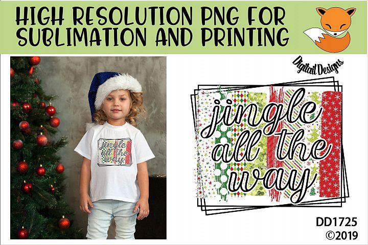 Jingle All The Way Sublimation Printable PNG