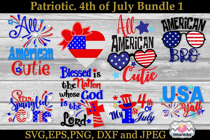 SVG, Dxf, Eps & Png 4th of July Patriotic Bundle 1