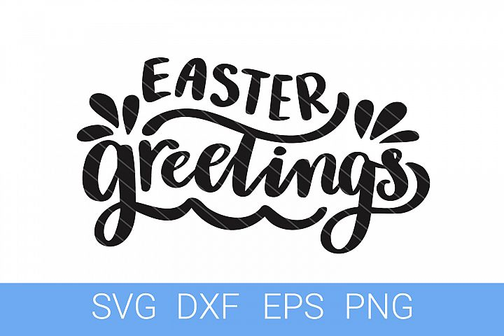 Easter Greetings SVG file, Hand Lettering