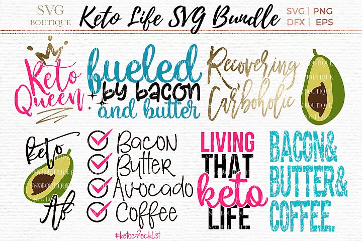 Keto SVG Bundle - Keto Diet Quotes - SVG PNG DFX