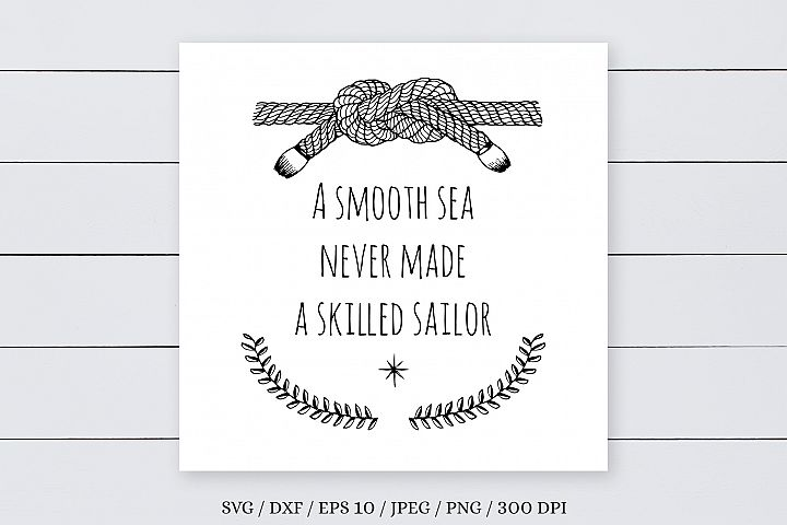 Smooth Sea Quote Poster, SVG, DXF, PNG, JPG