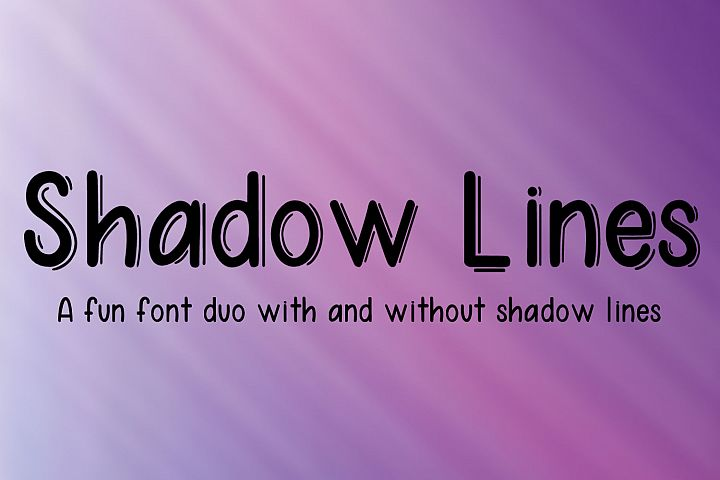 Shadow Lines - A fun font duo with and without shadow lines