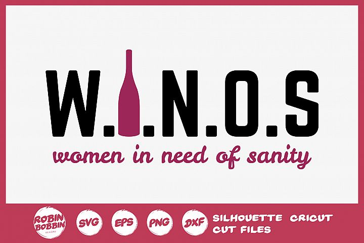 Women In Need of Sanity SVG - Wine Lover SVG