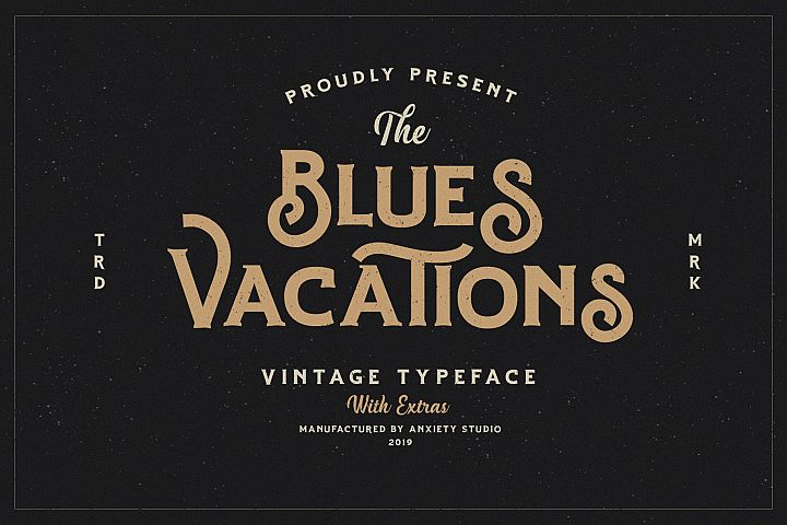 Blues Vacations